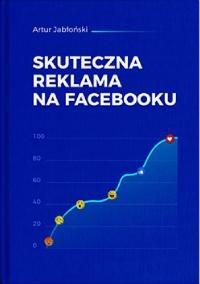 Skuteczna reklama naFacebooku - okładka