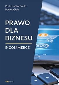 Prawo dlabiznesu. E‑commerce – okładka