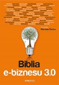 Biblia e‑biznesu 3.0 – okładka