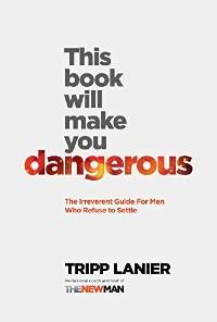 This Book Will Make You Dangerous – okładka
